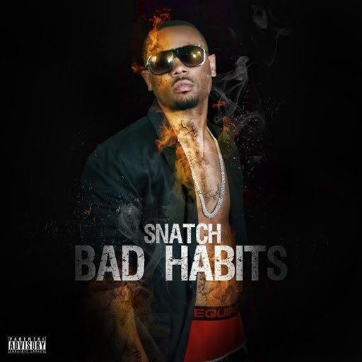 Snatch альбом Bad Habits