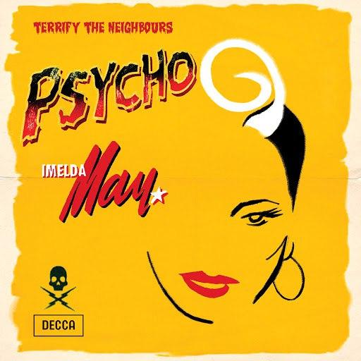 Imelda May альбом Psycho