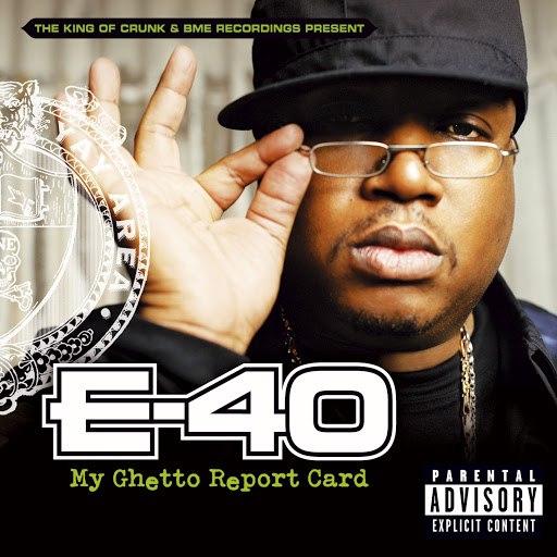 E-40 альбом My Ghetto Report Card