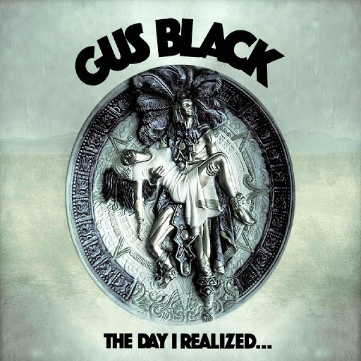 Gus Black альбом The Day I Realized
