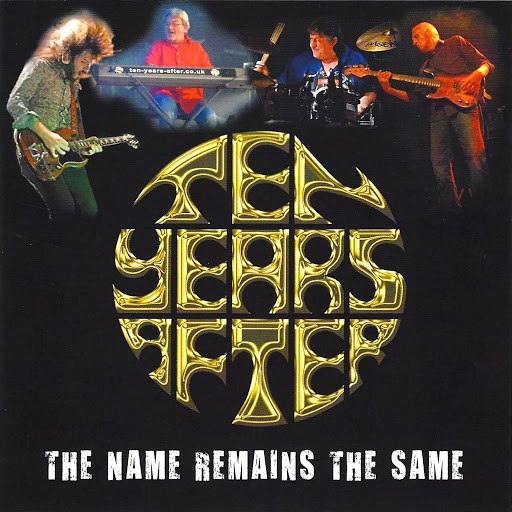 Ten Years After альбом The Name Remains the Same (Live)