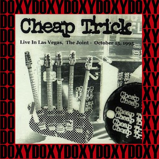 Cheap Trick альбом The Joint, Las Vegas, October 16th, 1995 (Doxy Collection, Remastered, Live on Fm Broadcasting)