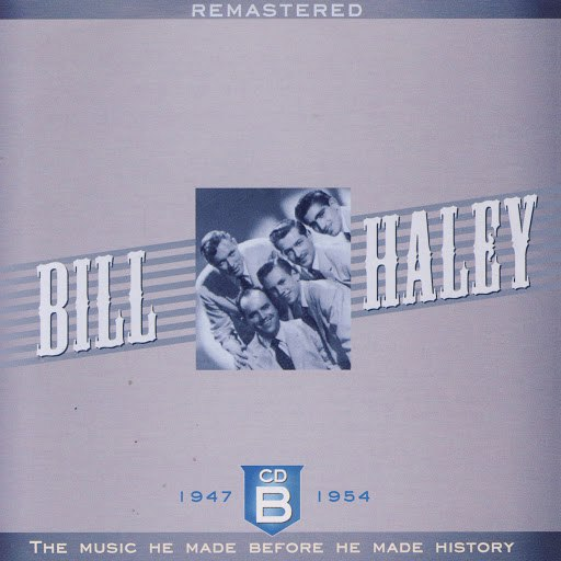 Bill Haley альбом The Early Years B