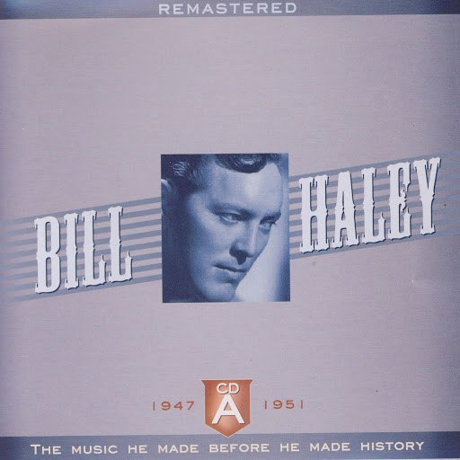 Bill Haley альбом The Early Years A