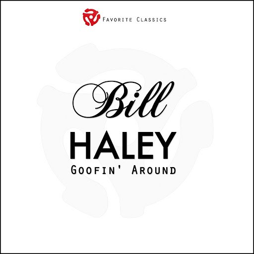 Bill Haley альбом Goofin' Around