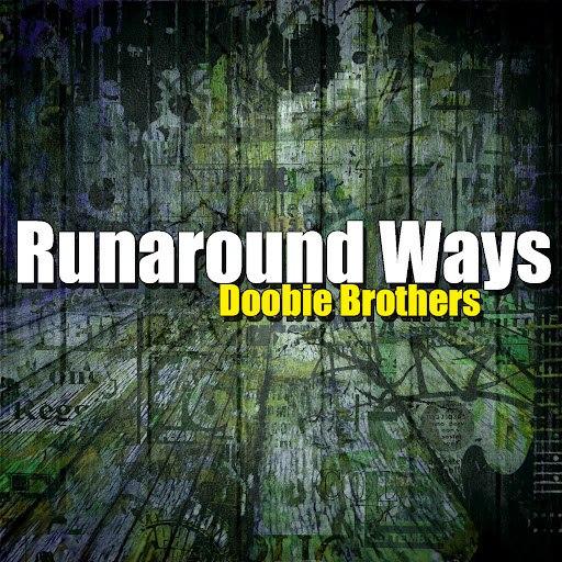 The Doobie Brothers альбом Runaround Ways
