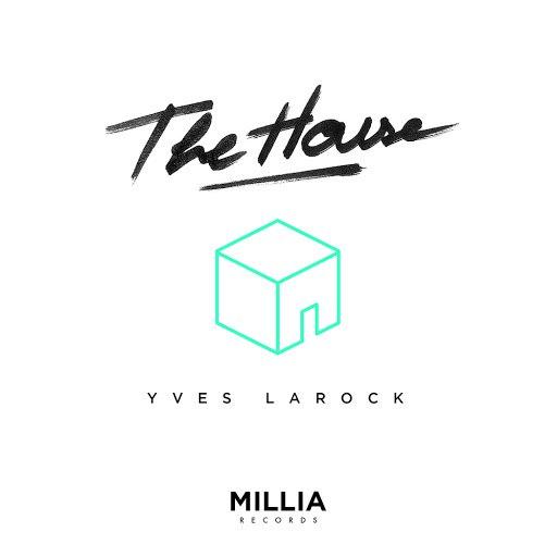 Yves Larock альбом The House