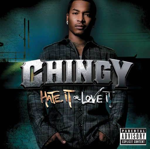 Chingy альбом Hate It Or Love It