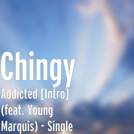 Chingy альбом Addicted [Intro] (feat. Young Marquis)