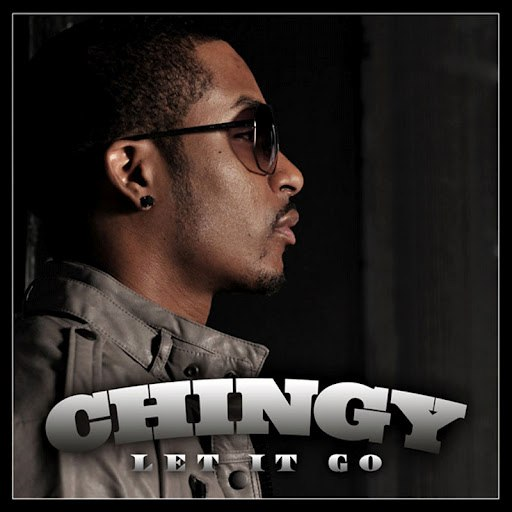 Chingy альбом Let It Go (Video Version)