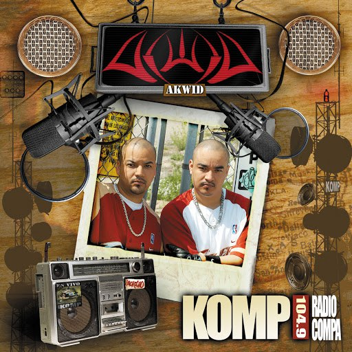 Akwid альбом KOMP 104.9 Radio Compa (International Version)