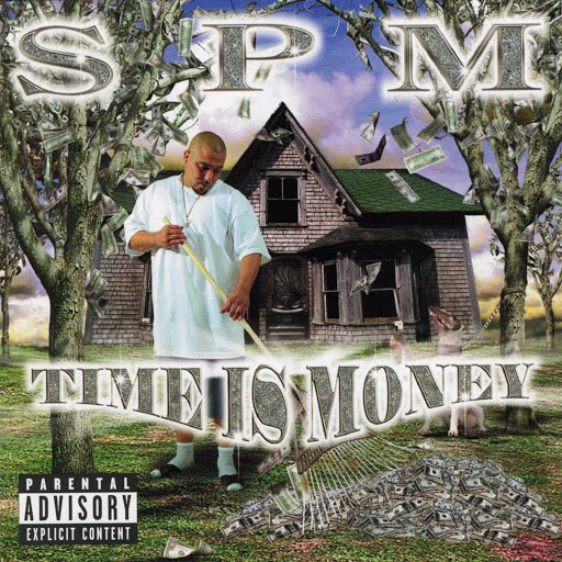 SPM альбом Time Is Money (Explicit)