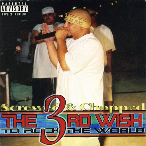 SPM альбом The 3rd Wish: To Rock The World (Screwed & Chopped)