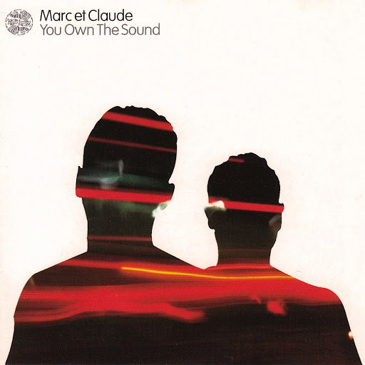 MARC ET CLAUDE альбом You Own the Sound