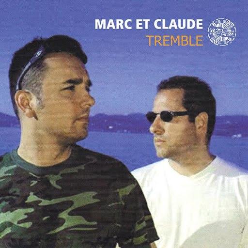 MARC ET CLAUDE альбом Tremble (The Remixes)