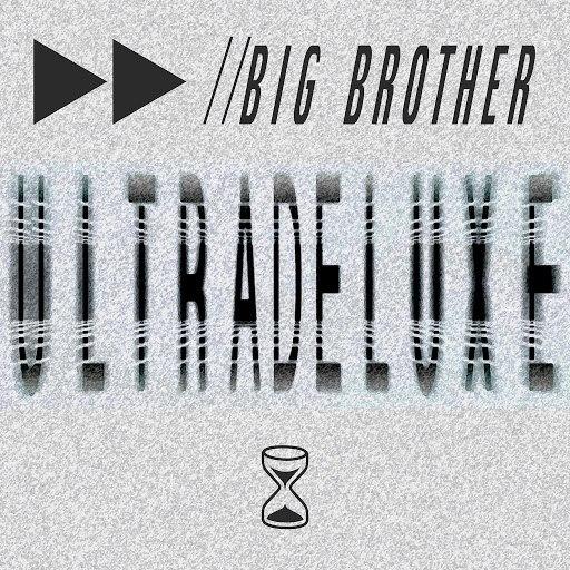 BIG BROTHER альбом Ultradeluxe