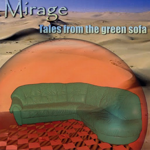 Mirage альбом Tales from the Green Sofa