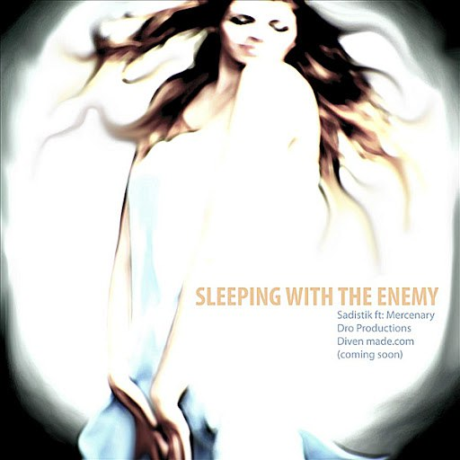 Sadistik альбом Sleeping With the Enemy (feat. Mercenary)