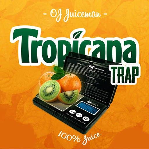 OJ Da Juiceman альбом Tropicana Trap