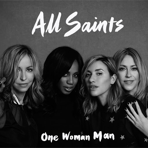 All Saints альбом One Woman Man (Remixes)