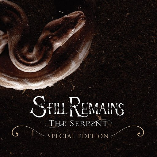 Still Remains альбом The Serpent [Special Edition]