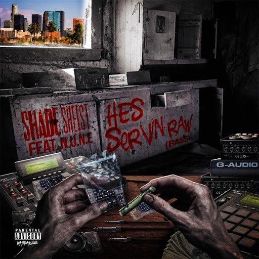 Shade Sheist альбом He's Servin' Raw Bass (feat. N.U.N.E.)