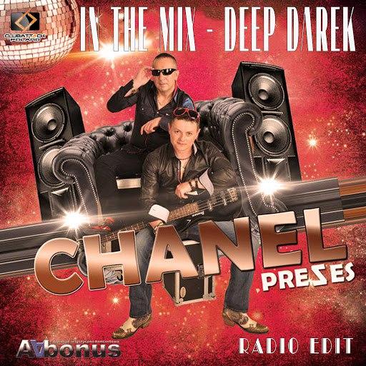 CHANEL альбом In The Mix (Deep Darek Radio Edit)