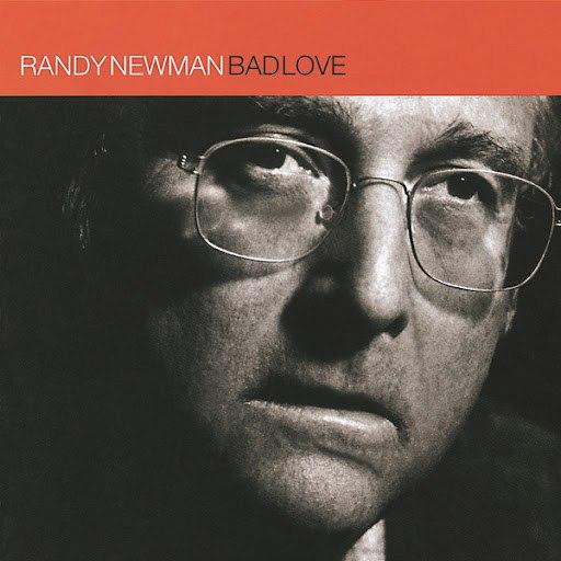Randy Newman альбом Bad Love