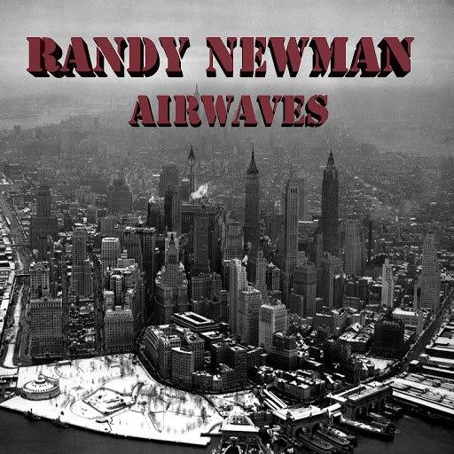 Randy Newman альбом Randy Newman Airwaves (Live)