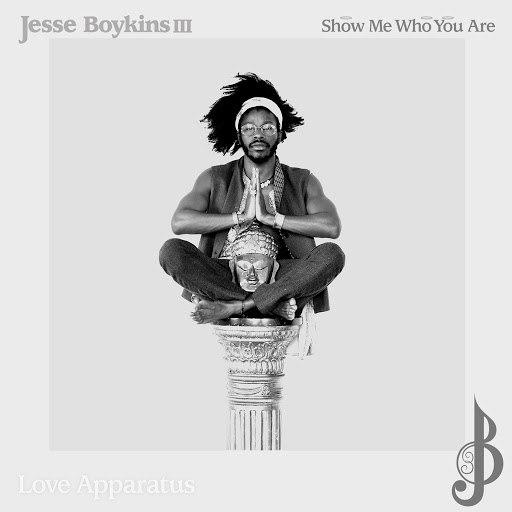 Jesse Boykins III альбом Show Me Who You Are