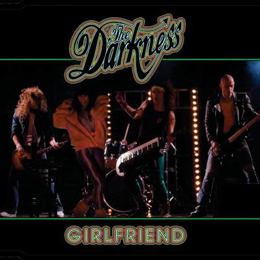 The Darkness альбом Girlfriend [Remixes]