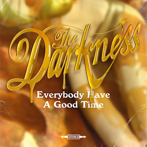 The Darkness альбом Everybody Have A Good Time