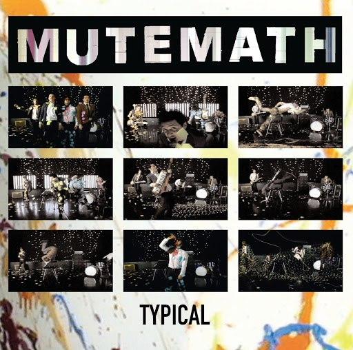 MuteMath альбом Typical
