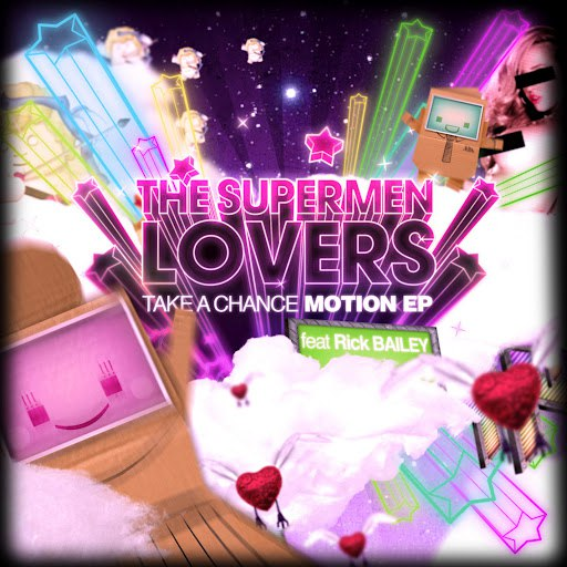 The Supermen Lovers альбом Take a Chance (feat. Rick Bailey) - Motion - EP