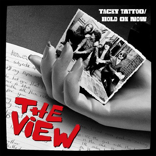 The View альбом Tacky Tattoo/Hold On Now