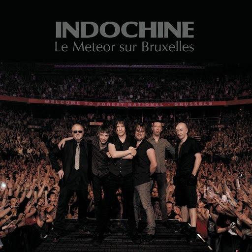 Indochine альбом Le Meteor sur Bruxelles