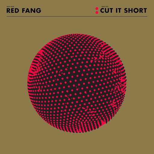 Red Fang альбом Cut It Short