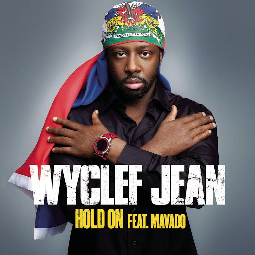 Wyclef Jean альбом Hold On