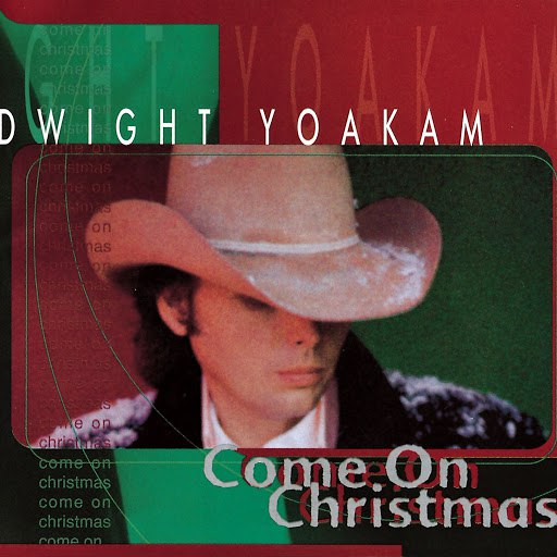 Dwight Yoakam альбом Come on Christmas