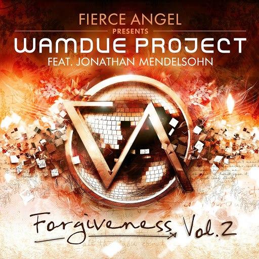 Wamdue Project альбом Fierce Angel Presents Wamdue Project - Forgiveness, Vol. 2