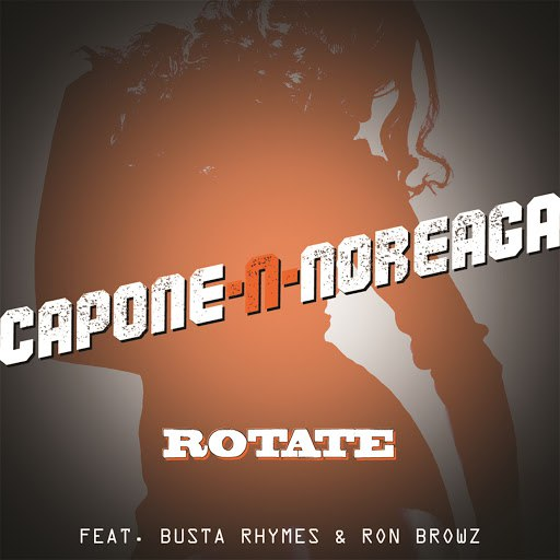 Capone-N-Noreaga альбом Rotate (feat. Busta Rhymes and Ron Browz)