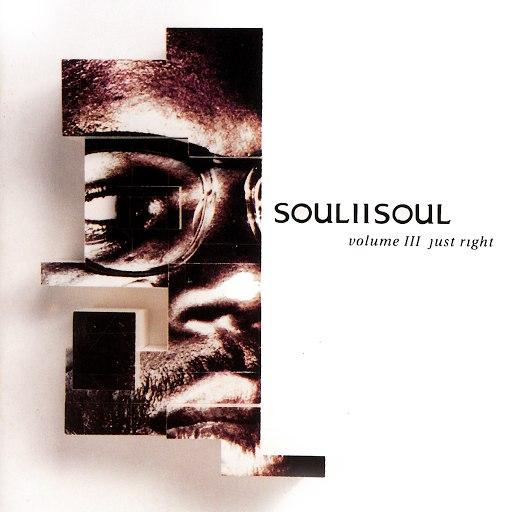 soul II soul альбом Vol. III: Just Right