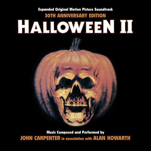 John Carpenter альбом Halloween II (Expanded Original Motion Picture Soundtrack)