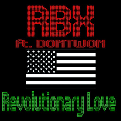 RBX альбом Revolutionary Love (feat. Dontwon)