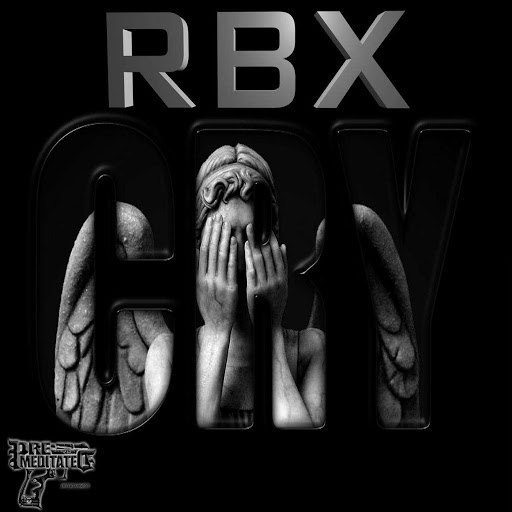 RBX альбом Cry