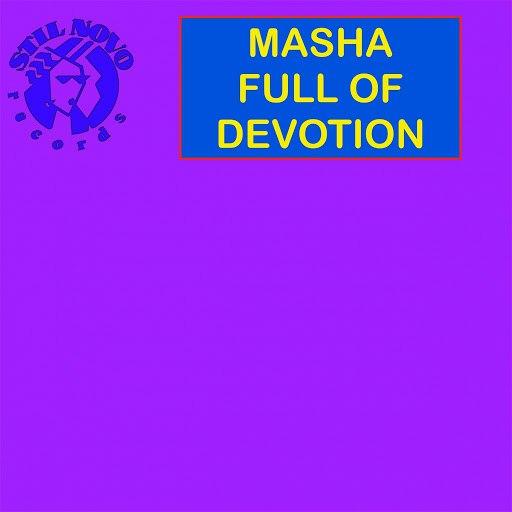 Masha альбом Full of Devotion