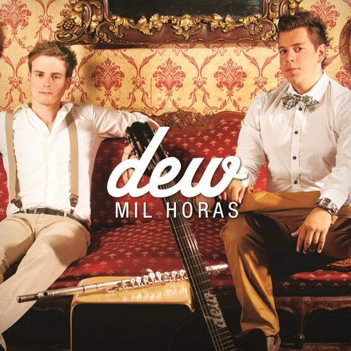 Dew альбом Mil Horas
