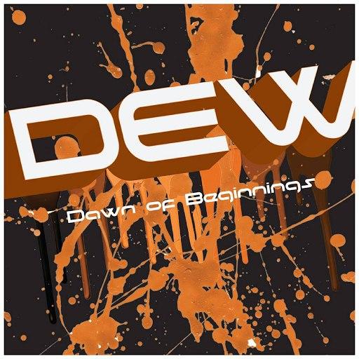 Dew альбом Dawn of Beginnings