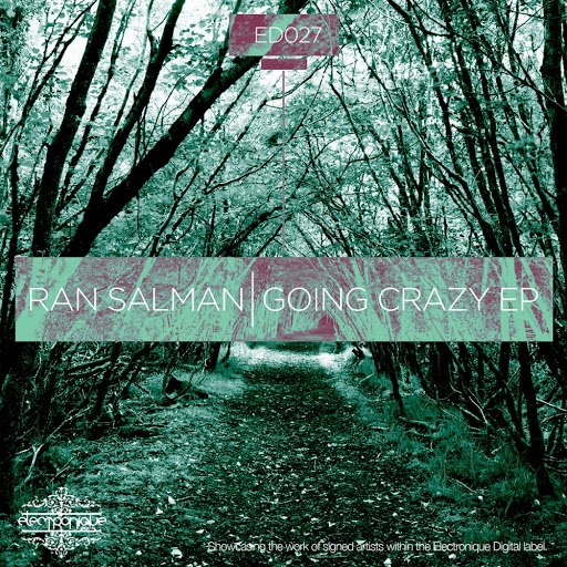 Ran Salman альбом Going Crazy EP Part 1