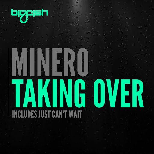 Minero альбом Taking Over